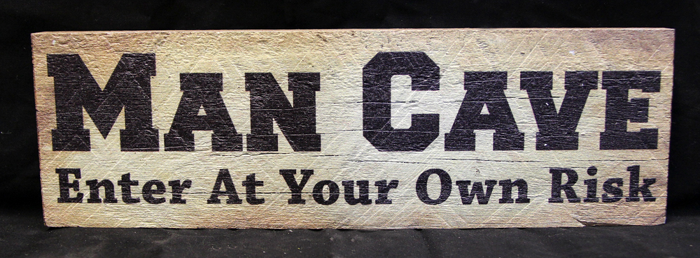 Man Cave Signs Australia : Man cave enter at your own risk tate s crafts
